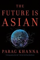 The Future is Asian: Commerce, Conflict & Culture in the 21st Century