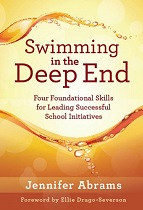 Swimming in the Deep End - Four Foundational Skills for Leading Successful School Initiatives