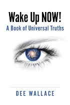 Wake Up NOW! A Book of Universal Truths