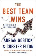 The Best Team Wins: The New Science of High Performance