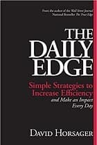 The Daily Edge: Simple Strategies to Increase Efficiency and Make an Impact Every Day