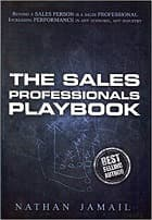 The Sales Professional Playbook: Beyond A Sales Person Is A Sales Professional