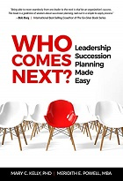 Who Comes Next?: Leadership Succession Planning Made Easy