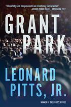 Grant Park: A Novel